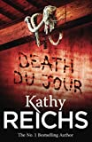 Death Du Jour (0099556529) by Reichs, Kathy