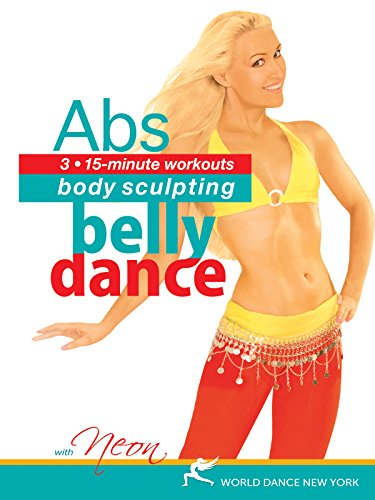 Belly Dance for Body Sculpting: Abs with Neon - bellydance workout