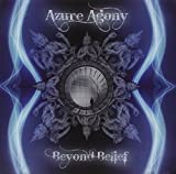 Beyond Belief by Azure Agony (2009-07-09)