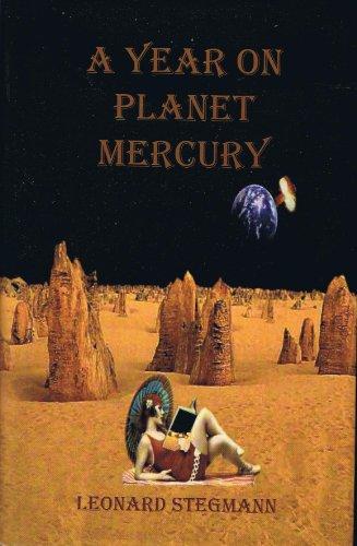 Book: A Year on Planet Mercury by Leonard Stegmann