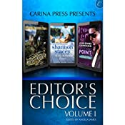 Carina Press Presents: Editor's Choice Volume I | [Cindy Spencer Pape, Adrienne Giordano, Shannon Stacey]