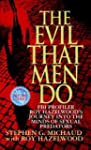 The Evil That Men Do: FBI Profiler Ro...