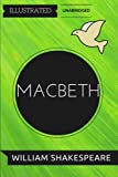 Image of Macbeth: By William Shakespeare: Illustrated & Unabridged