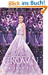 The Crown (The Selection, Band 5)