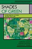 img - for Shades of Green: Environmental Activism Around the Globe (German Historical Institute Studies in International Environmental History) book / textbook / text book