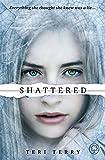 Shattered: 3/3 (Slated Trilogy)