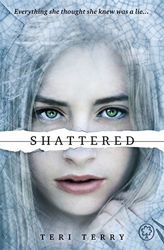 Shattered: Book 3: 3/3