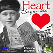 Heart: Diary of a Child | [Edmundo De Amicis]