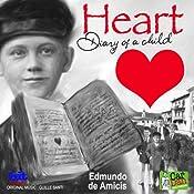 Heart: Diary of a Child | [Edmundo De Amicis]