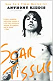 Scar TissueSCAR TISSUE by Kiedis, Anthony (Author) on Oct-19-2005 Paperback (1401307450) by Anthony Kiedis