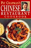 Pat Chapman's Chinese Restaurant Cookbook (0749914963) by Chapman, Pat
