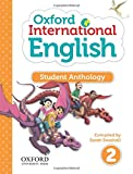 Oxford International Primary English Student Anthology 2