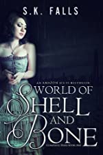 World of Shell and Bone (Glimpsing Stars)