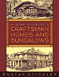 Gustav Stickley's Craftsman Homes and...