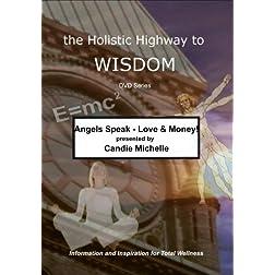 Angels Speak - Love & Money!