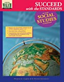 img - for Succeed With The Standards In Your Social Studies Classroom book / textbook / text book