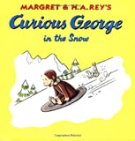 img - for Curious George in the Snow book / textbook / text book