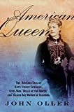 John W., Jr. Oller American Queen: The Rise and Fall of Kate Chase Sprague--Civil War