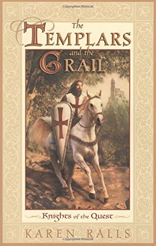 The Templars and the Grail: Knights of the Quest PDF