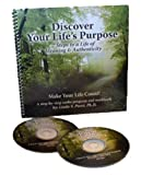 img - for Discover Your Life's Purpose: 7 Steps to a Life of Meaning & Authenticity book / textbook / text book