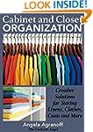 Organizing: Cabinet and Closet Organi...