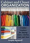 Cabinet and Closet Organization: Crea...