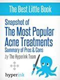 25 Most Popular Acne Treatment Reviews and How-To