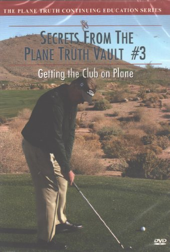 Secrets From The Plane Truth Vault #3: Getting the Club On Plane