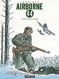 Airborne 44 - Tome 6 -  L'Hiver aux armes