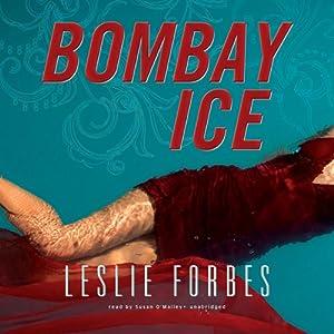 Bombay Ice   [Leslie Forbes]