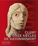 echange, troc Neil Stratford, Hartmut Atsma, Françoise Bercé, Quitterie Cazes, Collectif - Cluny 910-2010 : Onze siècles de rayonnement
