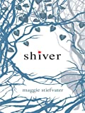 Maggie Stiefvater Shiver (Thorndike Literacy Bridge Young Adult)