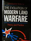 img - for The Evolution of Modern Land Warfare: Theory and Practice book / textbook / text book