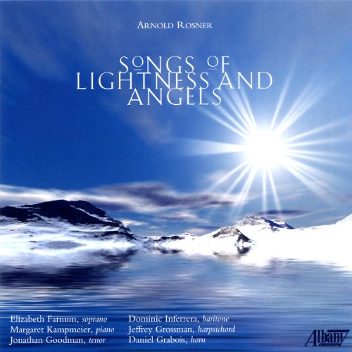 Buy Arnold Rosner: Songs of Lightness and Angels From amazon