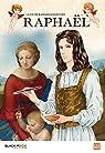 La vie de Raffaello Santi dit Raphael par Collectif