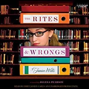 The Rites and Wrongs of Janice Wills | [Joanna Pearson]