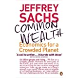 Common Wealth: Economics for a Crowded Planetby Jeffrey Sachs
