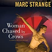 Woman Chased by Crows: An Orwell Brennan Mystery, Book 2 | Marc Strange