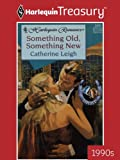 img - for Something Old, Something New (Harlequin Romance) book / textbook / text book