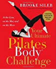Your Ultimate Pilates Body® Challenge: At the Gym