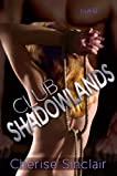 Club Shadowlands (Masters of the Shadowlands, #1)