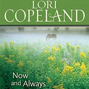 Now and Always | [Lori Copeland]