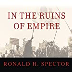 In the Ruins of Empire | Ronald Spector