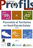 Les dossiers de Profils, N 82, Juin 2006 : Pauvrets et Territoires en Nord - Pas-de-Calais : Volet 1 : Etudes ; Volet 2 : Cartographie
