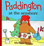 img - for Paddington at the Seashore book / textbook / text book