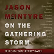 On the Gathering Storm | [Jason McIntyre]
