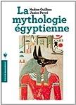 MYTHOLOGIE �GYPTIENNE (LA)