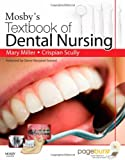 Mosby's Textbook of Dental Nursing, 1e