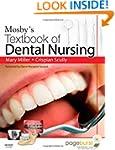 Mosby's Textbook of Dental Nursing, 1e
