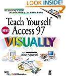 Teach Yourself Access 97 Visually (Te...